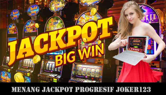 Menang Jackpot Progresif Joker123
